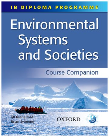 ib enviromental system and socieities Read about 'environmental systems and societies' -- part of the international baccalaureate® diploma programme.