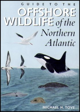 Guide to the Offshore Wildlife of the Northern Atlantic