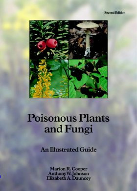 Poisonous Plants and Fungi