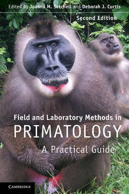 Field and Laboratory Methods in Primatology