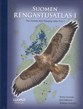 The Finnish Bird Ringing Atlas, Volume I / Suomen Rengastusatlas I