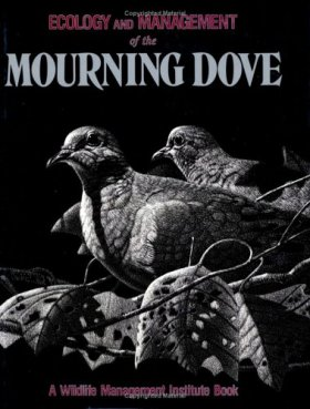 Ecology and Management of the Mourning Dove