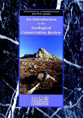 An Introduction to the Geological Conservation Review