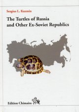 The Turtles of Russia and Other Ex-Soviet Republics