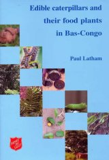 Edible Caterpillars and their Food Plants in Bas-Congo