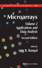 Microarrays: Volume II: Applications and Data Analysis