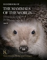 Handbook of the Mammals of the World, Volume 7: Insectivores