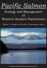 Pacific Salmon: Ecology and Management of Western Alaska's Populations