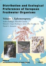Distribution and Ecological Preferences of European Freshwater Organisms, Volume 3: Ephemeroptera