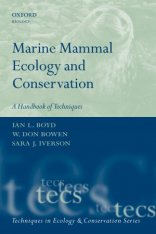 Marine Mammal Ecology and Conservation - A handbook of techniques