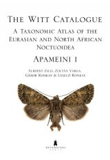 The Witt Catalogue Volume 3: A Taxonomic Atlas of the Eurasian and North African Noctuoidea