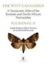 The Witt Catalogue Volume 4: A Taxonomic Atlas of the Eurasian and North African Noctuoidea