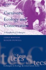 Carnivore Ecology and Conservation - A handbook of techniques