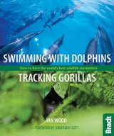 Swimming with Dolphins, Tracking Gorillas