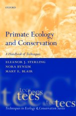 Primate Ecology and Conservation - A handbook of techniques