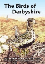 The Birds of Derbyshire