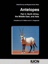 Antelopes: Global Survey and Regional Action Plans - Part 4