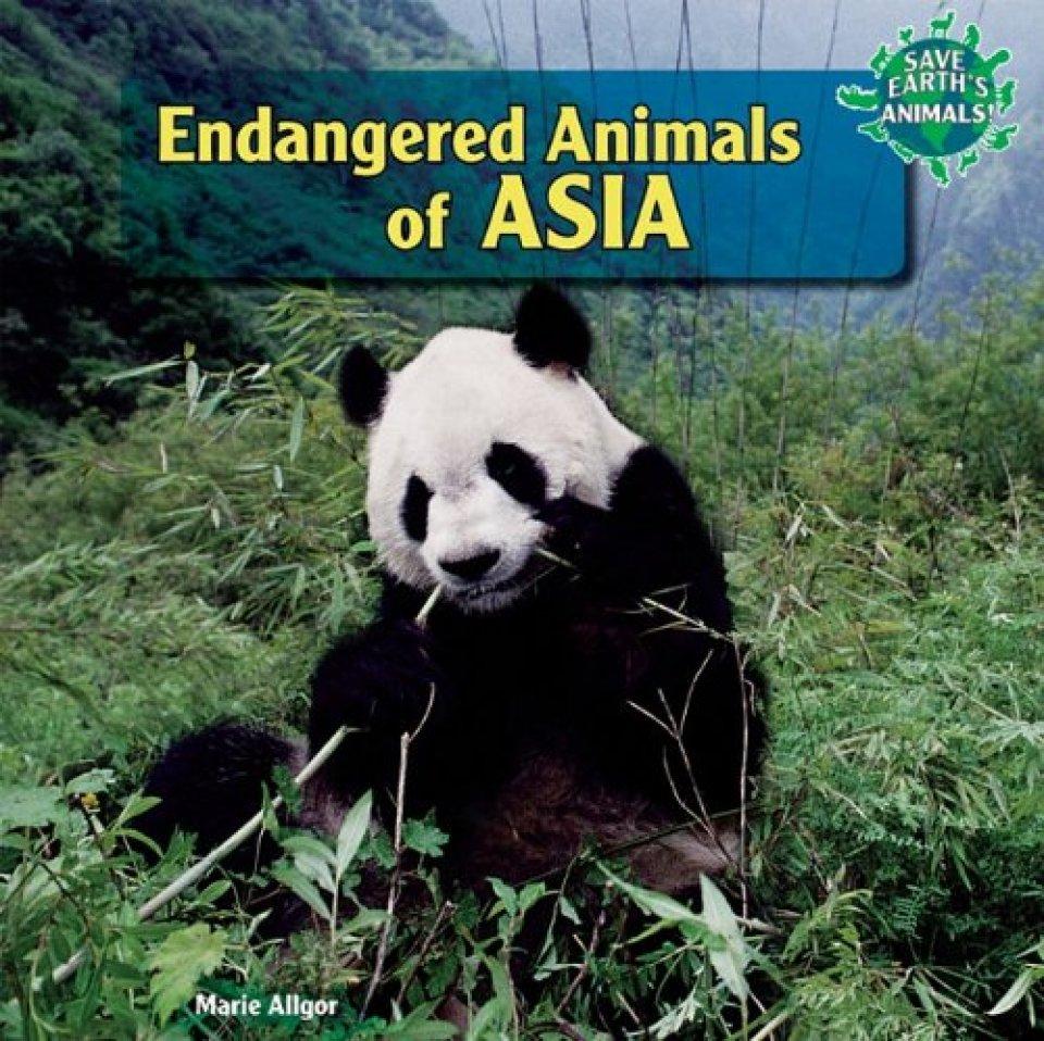 Endangered Animals of Asia: Marie Allgor: NHBS
