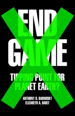 End Game: Tipping Point for Planet Earth