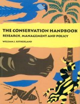 The Conservation Handbook - Research, Magament & Policy