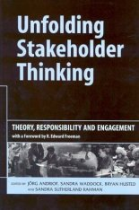 Unfolding Stakeholder Thinking 1: Theory, Responsibility and Engagement Image