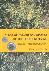 Atlas of Pollen and Spores of the Polish Neogene, Volume 3 Image