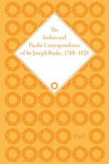 The Indian and Pacific Correspondence of Sir Joseph Banks, 1768-1820, Volume 7 Image
