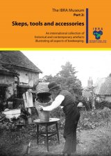 IBRA Historical Collection, Part 2: Skeps, Tools and Accessories Image