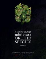 A Compendium of Miniature Orchid Species, Volume 2 Image